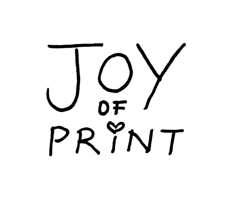 Joy of Print